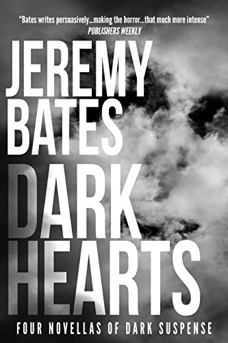 Dark Hearts: Four novellas of dark suspense