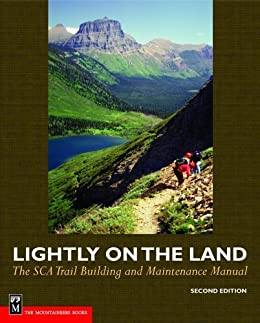 download lightly on the land the sca trail building and maintenance manual 2nd edition