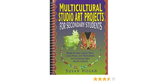Amazon.com: Multicultural Studio Art Projects for Secondary ...