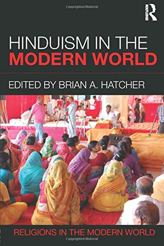 Hinduism in the Modern World (Religions in the Modern World)