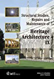 Structural Studies, Repairs and Maintenance of Heritage Architecture IX, , 1845640217
