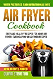 Air Fryer Cookbook: Easy and Healthy Recipes for