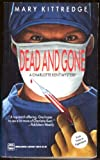Dead and Gone, Mary Kittredge, 037326075X
