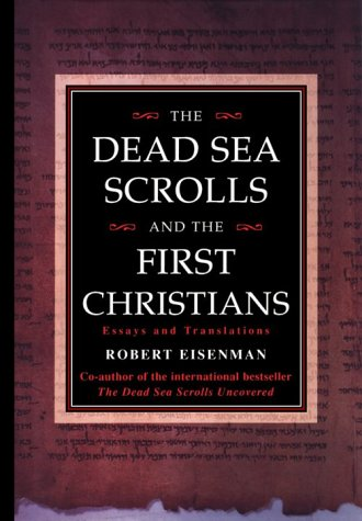 Dead Sea Scrolls   The First Christians