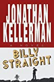Billy Straight, Jonathan Kellerman, 0679459596