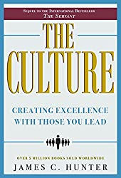 The Culture: Creating Excellence With Those You Lead