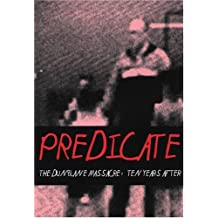 Predicate: The Dunblane Massacre: Ten Years After