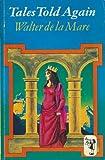 Tales Told Again, Walter de la Mare, 0571180132