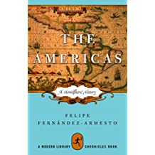 The Americas: A Hemispheric History (Modern Library Chronicles Series)