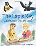 The Lapis Key Adventures of Ernie and Daisy, D. F. Morrison, 1770975152