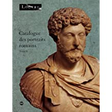 CATALOGUE DES PORTRAITS ROMAINS T.02
