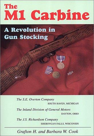 Download The M1 Carbine: A Revolution in Gun Stocking PDF