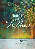 img - for Honor Your Father: Reset My Family Legacy by The Great Commandment Network (2016-05-01) book / textbook / text book