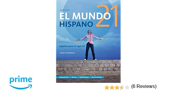 Amazon.com: El Mundo 21 hispano, Loose-leaf Version (9781285052434 ...