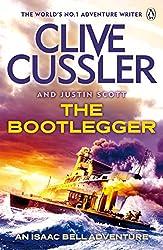 The Bootlegger: Isaac Bell #7 (Isaac Bell Series)