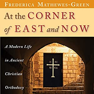 At the Corner of East and Now Audiobook