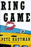 The Ring Game, Pete Hautman, 0684832429