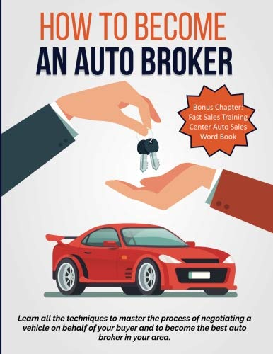 How To Become An Auto Broker: Learn all the techniques to master the process of negotiating a vehicle on behalf of your buyer and to become the best auto broker in your area.