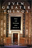 img - for Even Greater Things: Hope and Challenge After Vatican II book / textbook / text book