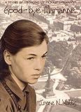 Good-Bye Marianne, Irene N. Watts, 0887764452