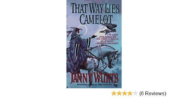 That Way Lies Camelot