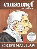 Criminal Law, Emanuel, Steven L., 1565420411