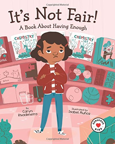 It's Not Fair!: A Book About Having Enough (Generous Kids) by Beaming Books