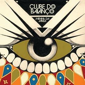 Amazon.com: Menina da Janela: Clube Do Balanço: MP3 Downloads