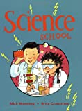 Science School, Mick Manning, 184507842X