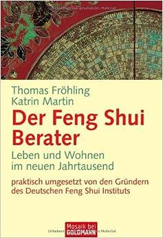 Feng Shui Berater der feng shui berater katrin martin 9783442166930 amazon com books