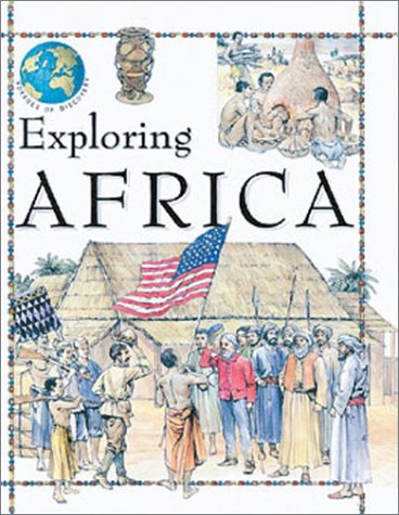 Exploring Africa (Voyages of Discovery)