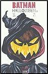 Batman : Halloween, Tome 2 : par Loeb