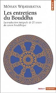Les entretiens du Bouddha par Môhan Wijayaratna