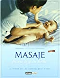 Masaje para ti y tu bebe/ Massage for you and your baby (Ilustrados) (Spanish Edition)