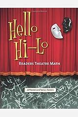 Hello Hi-Lo: Readers Theatre Math Kindle Edition
