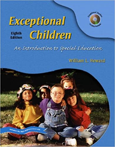 Exceptional Children An Introduction To Special Education Heward William L 9780131191709 Amazon Com Books