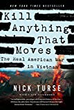 img - for Kill Anything That Moves: The Real American War in Vietnam (American Empire Project) book / textbook / text book