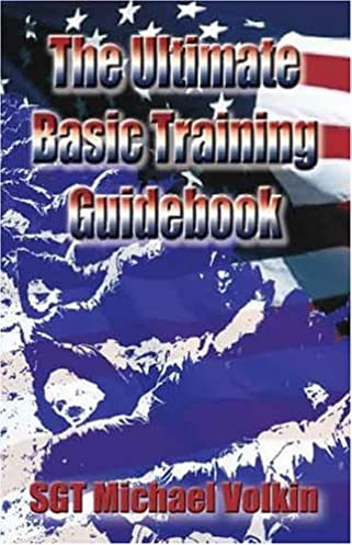 the ultimate basic training guidebook michael c volkin rh amazon com Michael Volkin Michael Volkin