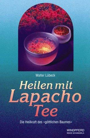 Heilen mit Lapacho Tee: Die Heilkraft des