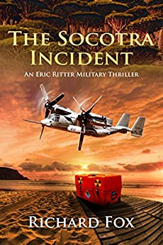 The Socotra Incident (Eric Ritter Spy Thriller Book 3) by [Fox, Richard]