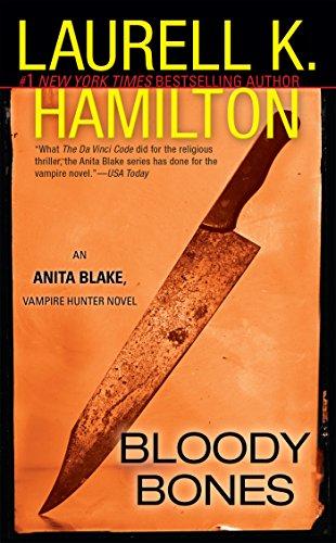 Swish Series - Bloody Bones: An Anita Blake, Vampire Hunter Novel
