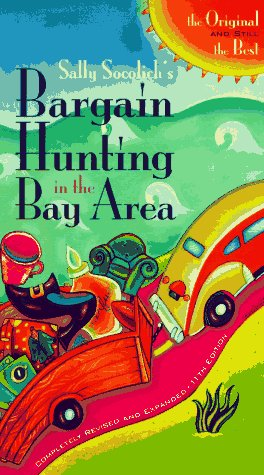 Bargain Hunting in Bay Area  D (Bargain Hunting in the Bay - Area Outlets Bay Francisco San