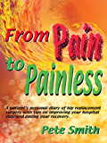 From Pain to Painless