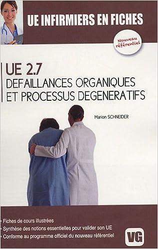 Livres audio à télécharger amazon UE 2.7 : Défaillances organiques et processus dégénératifs by Marion Schneider ePub