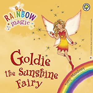 Rainbow Magic - The Weather Fairies: Goldie the Sunshine Fairy Audiobook