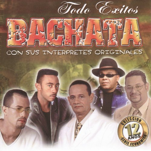 Stream or buy for $7.99 · Todo Exito Bachata