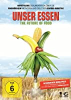 Unser Essen - The Future of Food