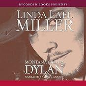 Montana Creeds: Dylan   Linda Lael Miller