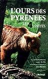 L'ours des Pyrénées : Les 4 vérités par Bobbé