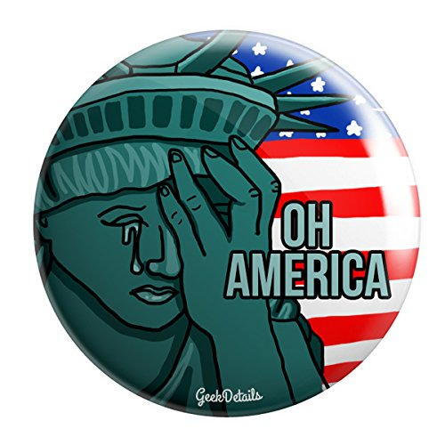 Geek Details Oh America Disappointed Statue of Liberty 2.25